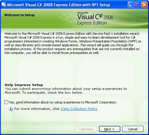 Install the Visual C# 2008 Express Edition: the setup welcome page