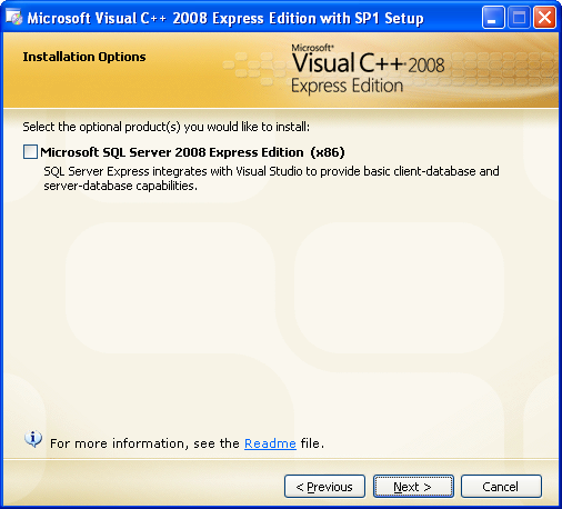 Install the Visual C++ 2008 Express Edition: skipping the MSSQL component installation