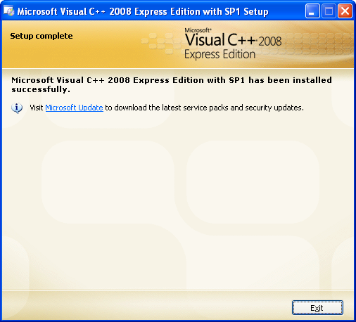 Install the Visual C++ 2008 Express Edition: the installation was completed successfully