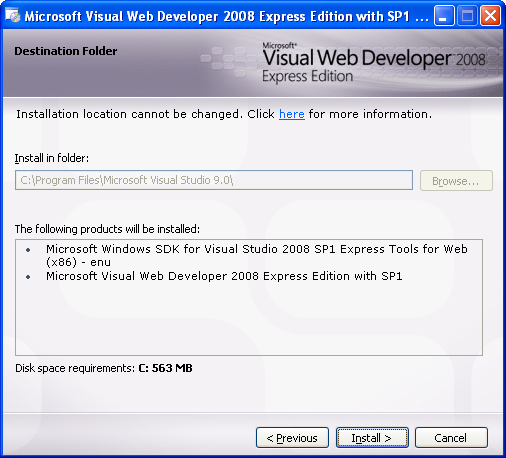 Install the Visual Web Developer 2008 Express Edition: the installation physical path and a summary